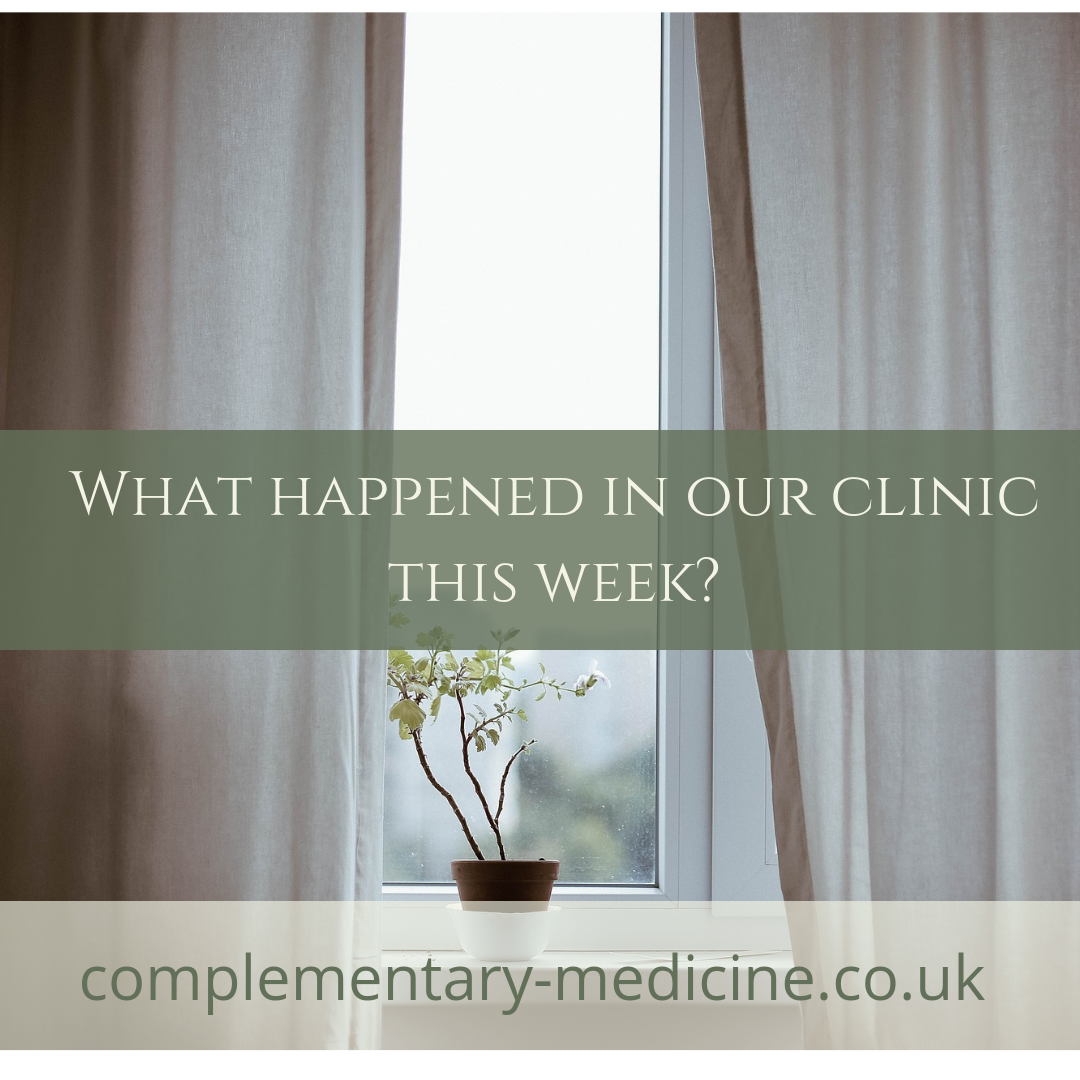 What happened in our Clinic this week? Homeopathy